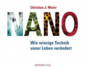 Nanotechnologien differenziert erklärt - Quelle: Primus Verlag